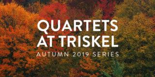 Announced: Quartets at Triskel Autumn 2019