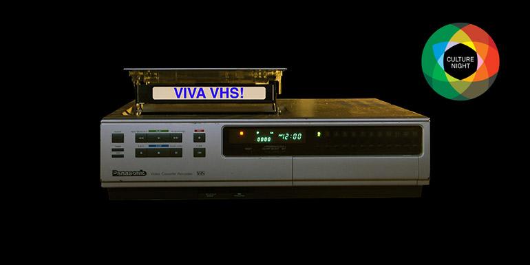 Culture Night – Viva VHS